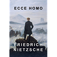 Ecce Homo: How One Becomes What One Is (English Edition)