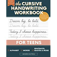 The Cursive Handwriting Workbook for Teens: Learn the Art of Penmanship in this Cursive Writing Practice book with…