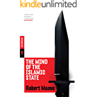The Mind of the Islamic State: Milestones Along the Road to Hell (Redback Book 11)