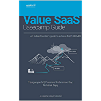 Value SaaS Basecamp Guide: An Indian founders guide to achieve first $10K MRR