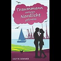 Traummann verloren Nordlicht gefunden (German Edition)