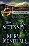 The Scot's Spy (Highland Swords)