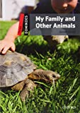 Dominoes: Three: My Family and Other Animals