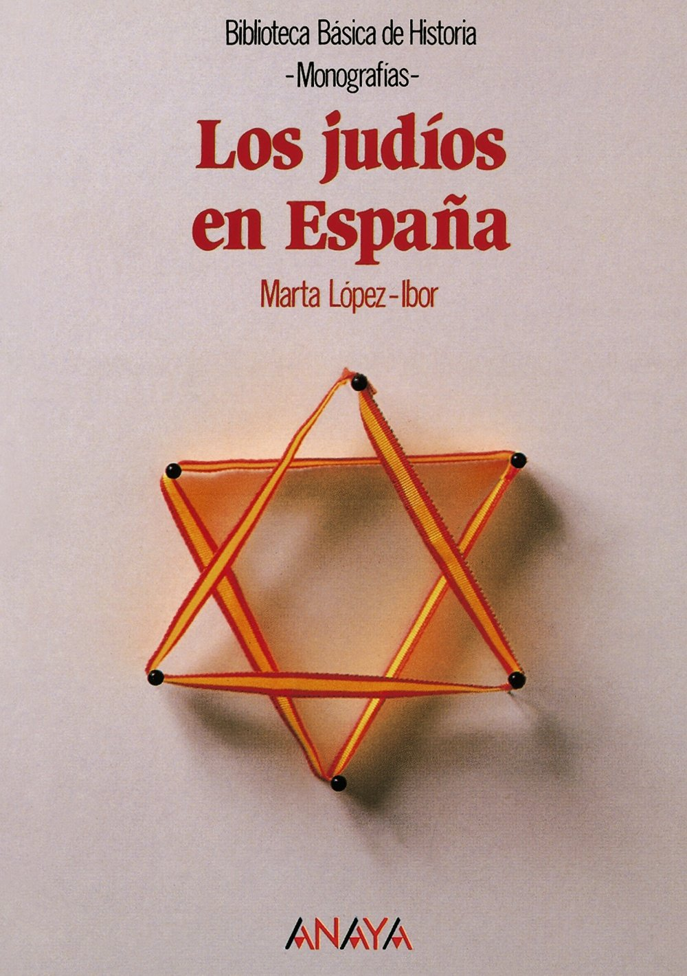Los judíos en España Historia - Biblioteca Básica De Historia ...