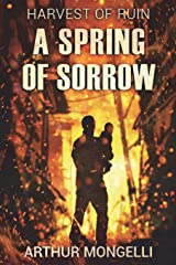 Harvest Of Ruin: A Spring of Sorrow Paperback