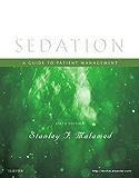 Sedation - E-Book: A Guide to Patient Management
