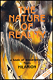 The Nature of Reality (Original Hilarion Series Book 1)