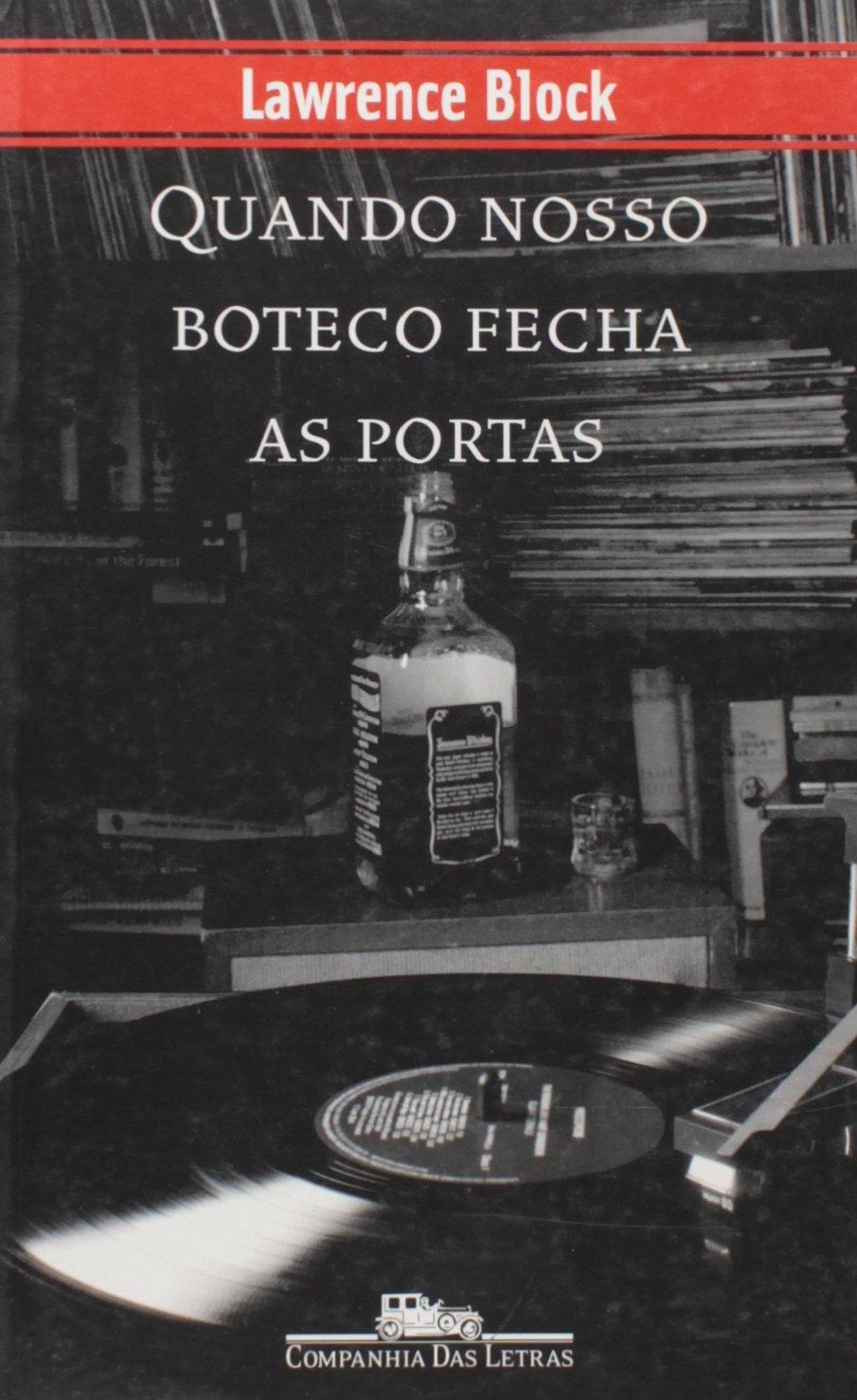 Read Online Quando Nosso Boteco Fecha As Portas (Em Portuguese do Brasil) ebook