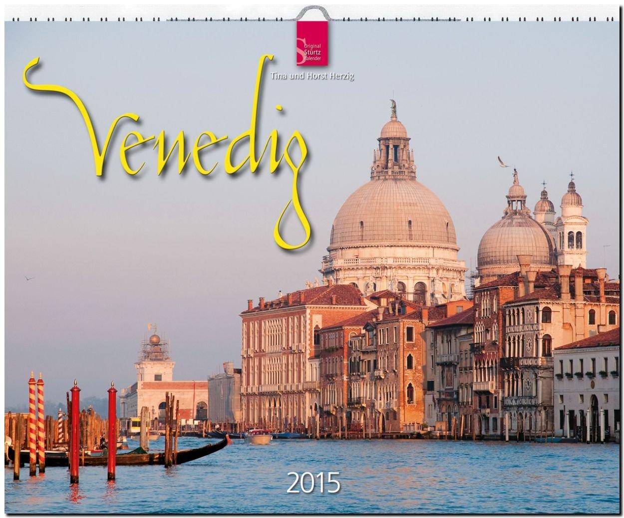 Venedig 2015 - Original Stürtz-Kalender - Großformat-Kalender 60 x 48 cm