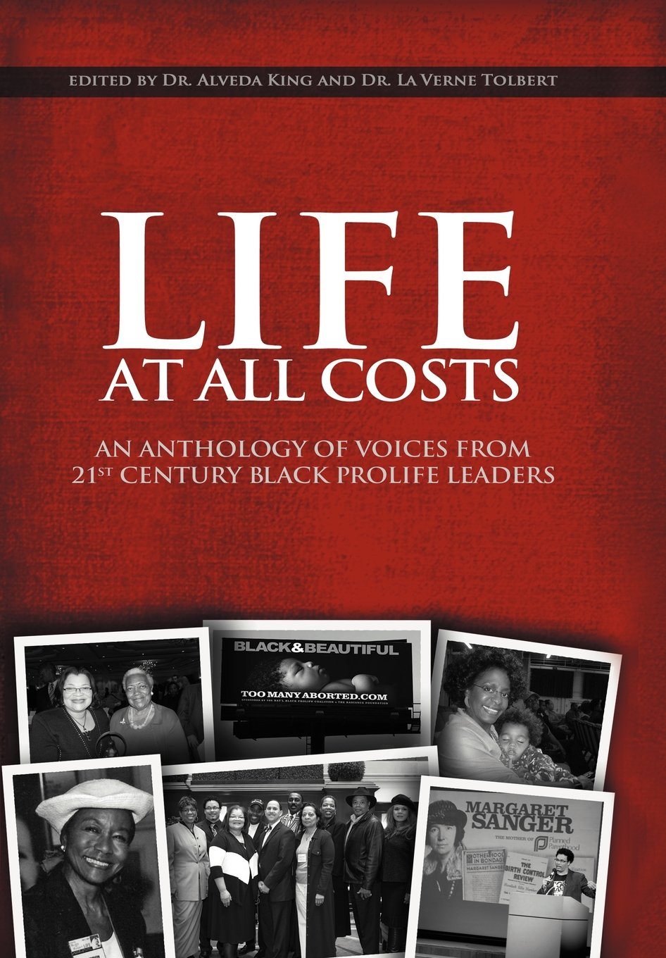 Life at All Costs: An Anthology of Voices from 21st Century Black Prolife Leaders pdf epub