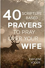 40 Scripture-based Pra...