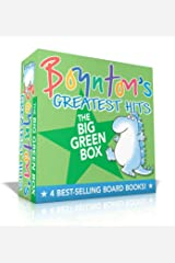 Boynton's Greatest Hits The Big Green Box: Happy Hippo, Angry Duck; But Not the Armadillo; Dinosaur Dance!; Are You A Cow? Board book