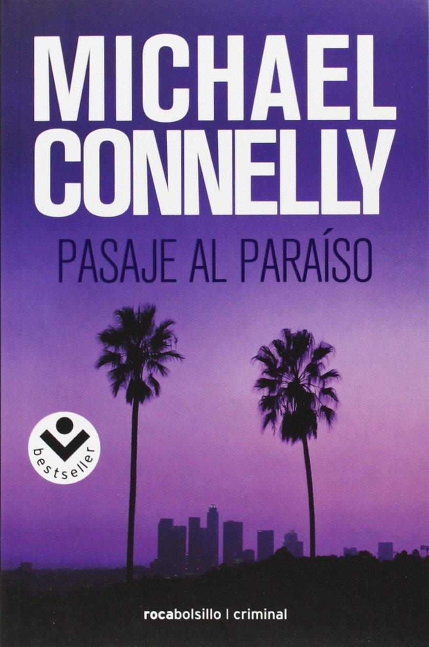 Pasaje al paraiso (Harry Bosch) (Spanish Edition) (Spanish) Paperback –  January 15, 2010
