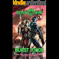 Death Ship 3: Burst Mode