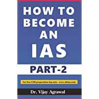 How to Become an IAS Part-2