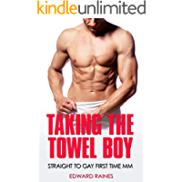 Taking the Towel Boy: Straight to Gay First Time MM book cover