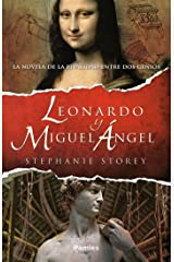 Leonardo y Miguel Ángel (Spanish Edition) Kindle Edition