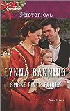 Smoke River Family (Harlequin Historical)