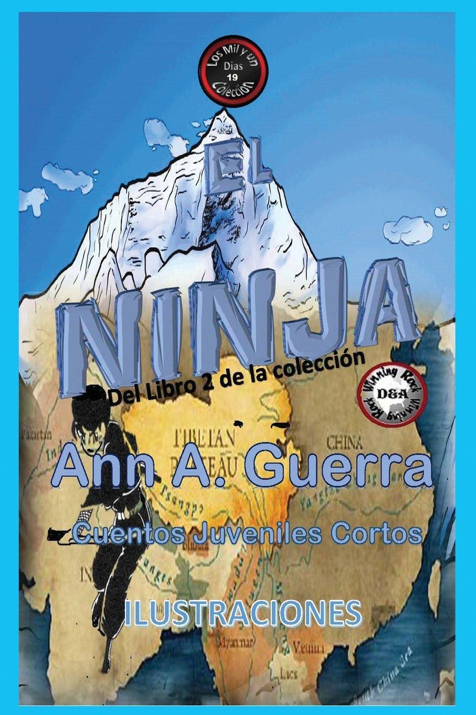 19: Volume 19 Los MIL y un DIAS Libro 2 de la collecion: Amazon.es: Ms. Ann A. Guerra, Mr. Daniel Guerra: Libros