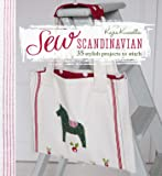 Sew Scandinavian: 35 stylish projects to stitch
