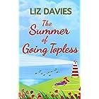 The Summer of Going Topless: A heart-warming, feel-good romance