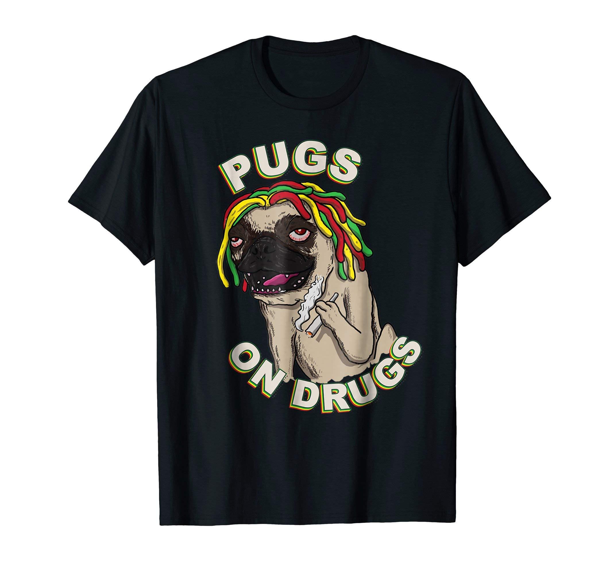 Pugs on Drugs Funny Smoking Dog Weed Marijuana Stoner Tshirt