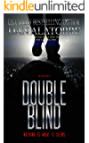 Double Blind: a fast-paced murder mystery where nothing is what it seems