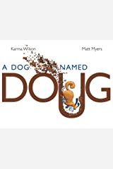 A Dog Named Doug Kindle Edition