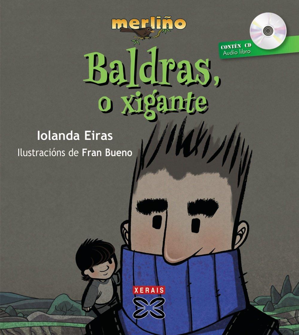 Baldras, O Xigante / Baldr, or Xigante (Merlin) (Galician Edition) PDF