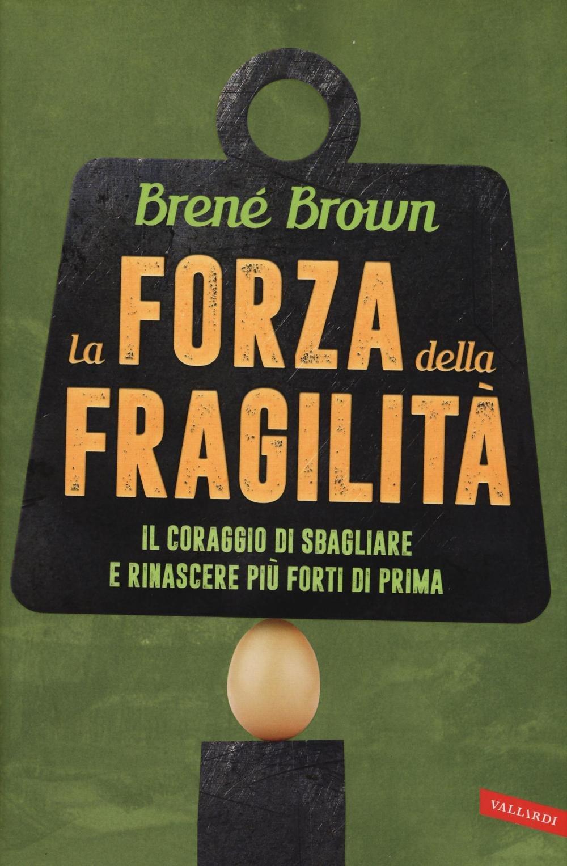 Copertina Libro La forza della fragilità