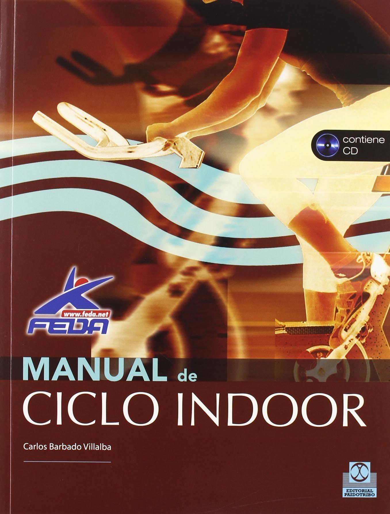 MANUAL DE CICLO INDOOR -Libro+CD- (Color) (Deportes): Amazon.es ...