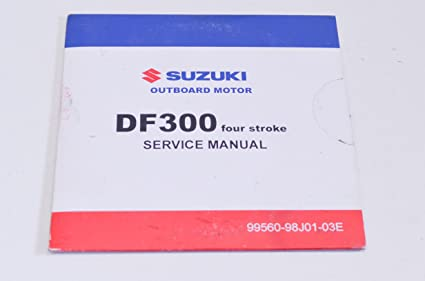 amazon com suzuki 99560 98j01 03e df300 service manual cd qty 1 rh amazon com Suzuki DF300 Gauges suzuki df 300 repair manual