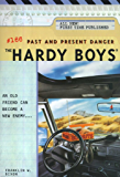 Past and Present Danger (The Hardy Boys Book 166)