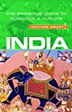 India: The Essential Guide to Customs & Culture (Culture Smart!)