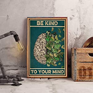 Metal Tin Sign,Be Kind to Your Mind Mental Health Awareness Be Kind I Am Enough Vintage 11a1 Aluminum Sign Wall Art Decor Metal Sign,Public Sign,Decoration Sign 18x12 Inches