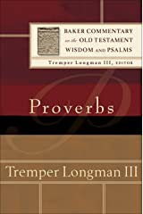 Proverbs (Baker Commentary on the Old Testament Wisdom and Psalms) Kindle Edition