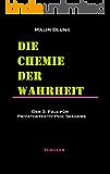 Die Chemie der Wahrheit: Der 3. Fall für Privatdetektiv Phil Seegers (Ein Fall für Privatdetektiv Phil Seegers) (German Edition)