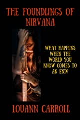The Foundlings of Nirvana Kindle Edition