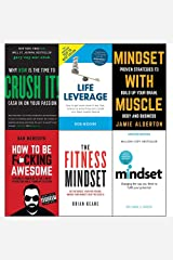 crush it why now is the time to cash in on your passion, life leverage, mindset with muscle, how to be fucking awesome, fitness mindset and mindset carol dweck 6 books collection set Paperback