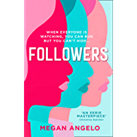 Followers: the gripping dystopian thriller that everyone's talking about in 2020! (English Edition)
