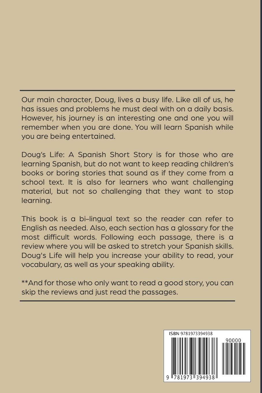 Doug's Life: A Spanish Short Story (Spanish and English) - w