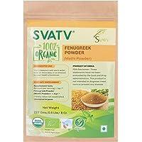 SVATV 100% Fenugreek Powder- 0.5 LB/227g/08 oz- USDA/EU Certified - Trigonella Foenum Powder- Methi Powder 227g