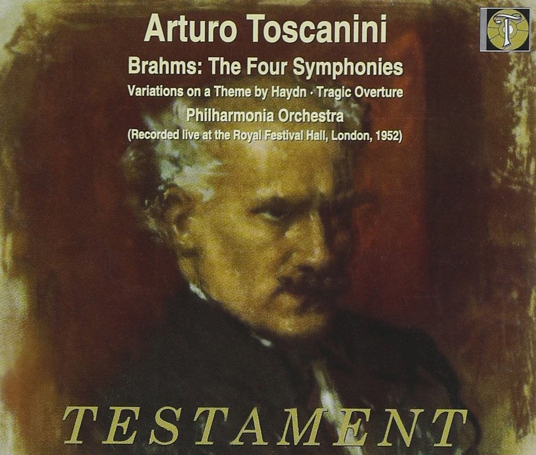 Brahms: The Four Symphonies / Toscanini, Philharmonia Orchestra by TESTAMENT