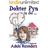 Dokter Pyn in die ... (Afrikaans Edition)