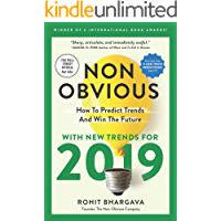 Non-Obvious 2019: How To Predict Trends and Win The Future (English Edition)