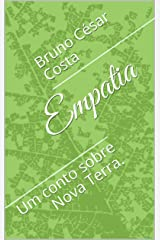 Empatia: Um conto sobre Nova Terra. eBook Kindle