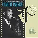 Bird: The Original Recordings of Charlie Parker