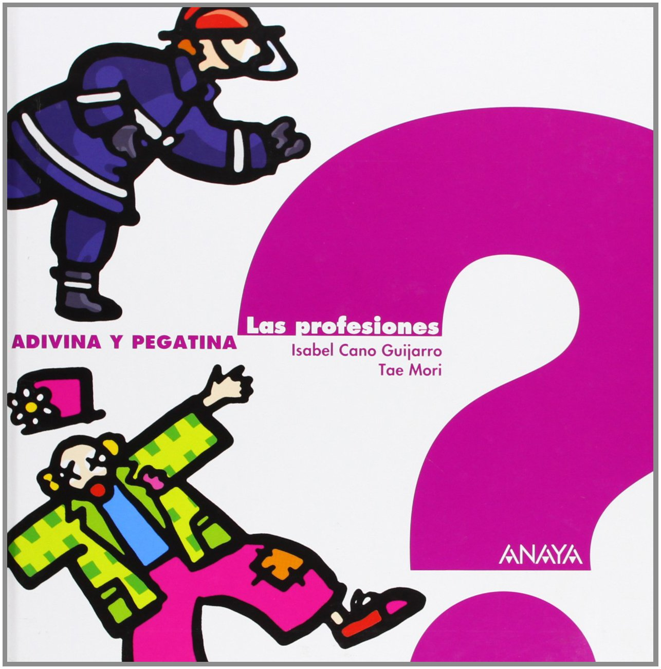 Read Online Las Profesiones /The Professions (Adivina y Pegatina) (Spanish Edition) pdf epub