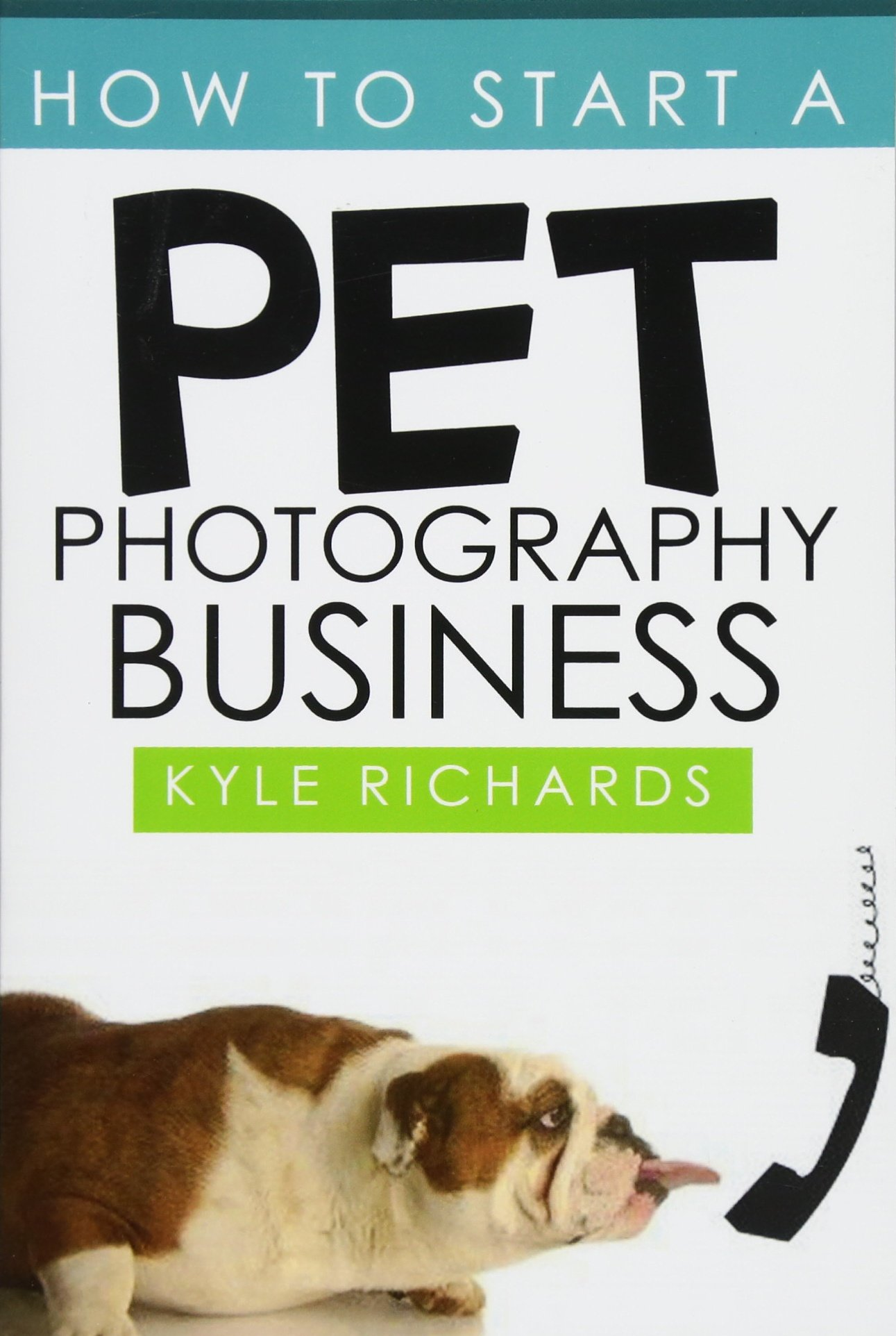 How to Start a Pet Photography Business ebook