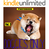 Doggies Only, vol.3 (Pets Only Book 6)